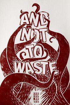 """...and not to waste..."" #linography #linografia #gravura #quotes #umbertoeco"