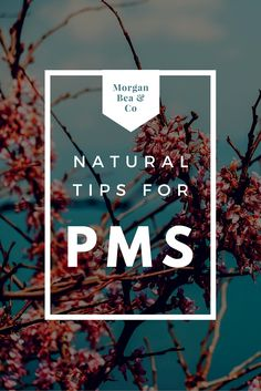 Try these natural pms tips before jumping to popping pills!