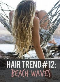 2013 Hair Trend #12: Beach Waves! #beachwaves [Click for more hot hair trends]