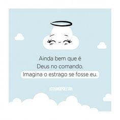 Deus no comando @cosmopolitan.br  #frases #pensamentos #frase #pensamento #GostoDisto Bloom Quotes, Just Me, Positivity, Stickers, Humor, Motivation, Photos, Instagram, Cool Messages