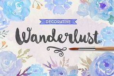 Wanderlust Decorative by Cultivated Mind on @creativemarket