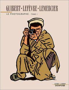 Le Photographe ; Guibert, Emmanuel. , Dupuis, 2003.  Disponible sur les bibliothèques de la Seyne