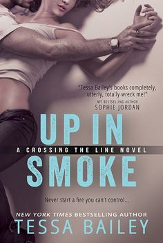 #Excerpt Reveal: Up in Smoke by Tessa Bailey