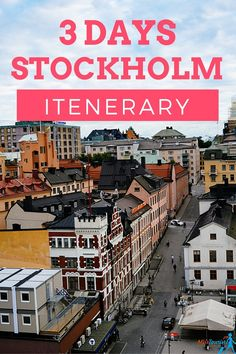 Stockholm is a fascinating city with a history of over 750(!) years. It is spread across 14 islands connected by 57 bridges.  The best things to do in Stockholm packed for you in a perfect 3 day itinerary: