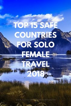 Top 15 Safest Countries for Solo Female Travel 2018 ~ - - Looking for safe destinations for your solo travel? Check out the Top 15 Safest Countries for Solo Female Travel Solo Travel Quotes, Solo Travel Tips, Travel Hacks, Travel Jobs, Safest Places To Travel, Travel Things, Singles Holidays, Single Travel, Travel Alone