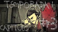 Dont starve (T1) - Capitulo 3 + Ziro Games