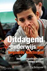 Uitdagend onderwijs aan begaafde leerlingen : verrijkingstrajecten met effect - Schrover, Els - plaats 462.1 # Hoogbegaafde kinderen