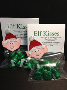 With Little elf eyes watching you,There's not a lot that Santa misses,So to help you be good today,Here's a bunch of sweet Elf kisses...