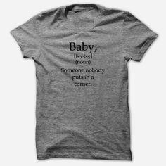 Baby (Definition) Somone Nobody Puts In A Corner Soft TriBlend T Shirt