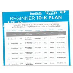 Print It: Beginner 10-K Training Plan  http://www.womenshealthmag.com/fitness/10k-training-schedule