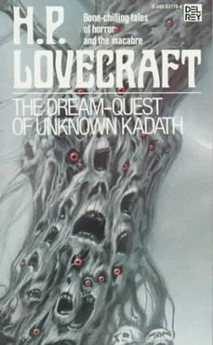 The Dream-Quest of Unknown Hadath, H.P. Lovecraft