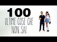100 ULTIME COSE CHE NON SAI - YouTube