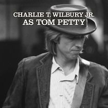 Charlie T Wilbury Jr as Tom Petty