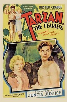 TARZAN - SERIADO DAS MATINÊS DE CINEMA - TARZAN, O DESTEMIDO (TARZAN, THE FEARLESS / TARZAN, THE INVINCIBLE) 1933