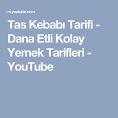 Tas Kebabı Tarifi - Dana Etli Kolay Yemek Tarifleri - YouTube