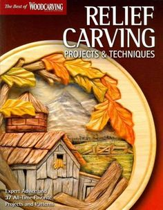 Tried and true relief woodcarving projects and patterns to create an assortment of compelling carvings for the home and beyond.