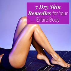 7 Ways to Banish Dry Skin for Good