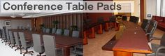 Buy Table Pads manufactures custom made table pads for conference tables. Over the years we have created conference table pads for many sports teams, presidents, Universities and Government agencies.