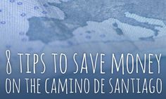 8 tips to save money on the Camino de Santiago