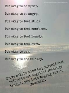 Accept that it is hard sometimes and that it is impossible to fully let go. That also means to love myself!
