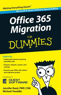 Office 365 Migration for Dummies by Larry Zimbler via slideshare