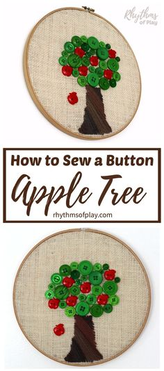 Teach the kids how to sew a button by sewing an apple tree made of buttons! hand sewing a button tree is a fun beginning sewing project for children, teens, and even adults. Knowing how to sew a button is a valuable sewing skill that everyone should learn. #sew #button #tree