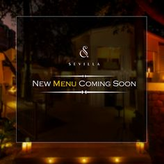 The elaborate menu at Sevillla will be getting some exciting new additions to it. Stay tuned!