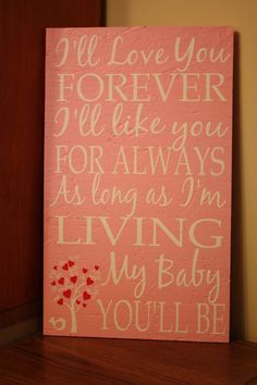 I'll Love You Forever by rachaelwindemuller on Etsy, $38.50