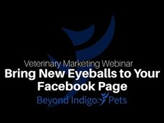 #Veterinary #Marketing Webinar: Want to build your #Facebook community by adding #Likes to your #Page? Facebook gives you lots of promotional options; some promotions can be done for less than $20, others require an investment of $100 or more. This webinar explains the difference between your options, when to use each, and what you can expect to spend. Let the Beyond Indigo team help you spend your dollars wisely on the right type of promotion to meet each of your Facebook marketing goals!
