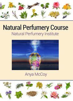 http://PerfumeClasses.com study perfumery, perfumery course, making perfume, online perfumery course, Anya McCoy, Natural Perfumery Institute