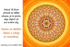 Mandala Objev svoji vnitřní sílu Quotations, Outdoor Blanket, Words, Motto, Quotes, Mandalas, Quote, Mottos, Quote