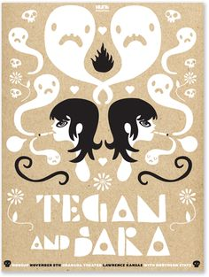 A poster for Tegan and Sara in Lawrence Kansas at the Granada Theater.