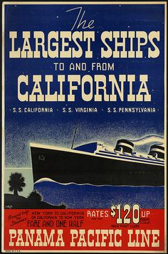 The largest ships to and from California. S. S. California, S. S. Virginia, S. S. Pennsylvania by Boston Public Library, via Flickr