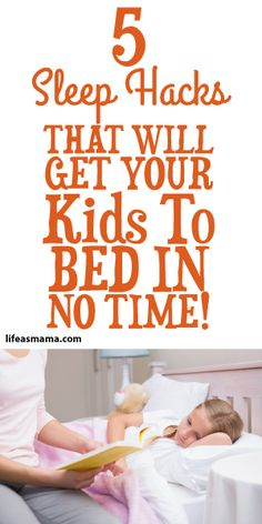 5 Sleep Hacks That Will Get Your Kids To Bed In No Time