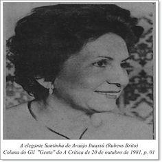 """Santinha de Araújo Ituassú. Coluna do Gil """"Gente"""" do A Crítica de 20 de outubro de 1981."""