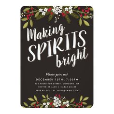 Shop Making Spirits Bright Holiday Party Invitation created by kat_parrella. Personalize it with photos & text or purchase as is! Christmas Invitations, Christmas Party Invitations, Engagement Party Invitations, Graduation Invitations, Zazzle Invitations, Invites, Holiday Party Themes, Xmas Party, Holiday Parties