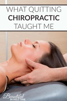 I have a secret confession: I haven't visited the chiropractor in over a year. Chiropractic has been a part of my life since I was about seven years old. But here's what happened when I quit: