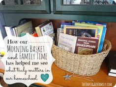 Morning Basket and Family Time in the Charlotte Mason homeschool.