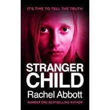 Carole's Chatter: Stranger Child by Rachel Abbott Used Books, My Books, Rachel Abbott, Thriller Books, Page Turner, Know The Truth, Bestselling Author, Audio Books, Psychology