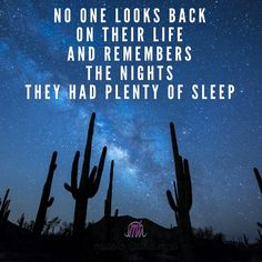 Sleep is something you only really appreciate after you've worked your butt off endlessly. ;))