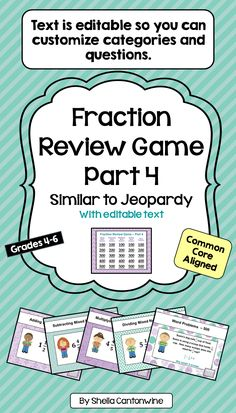 Looking for an easy way to review Fractions with your class? This is it! With 25 questions and a Final Jeopardy Question, students will have lots of review and they'll have tons of fun playing the game. Categories include Adding Mixed Numbers, Subtracting Mixed Numbers, Multiplying Mixed Numbers, Dividing Mixed Numbers, and Word Problems with Mixed Numbers.  All the text boxes are editable so you can customize all the categories and questions for your class.