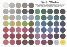 This IS NOT the true Dark Winter palette.  This is Dark Winter which I softened with grey at 50% opacity, to mimic Deep Winter Soft.