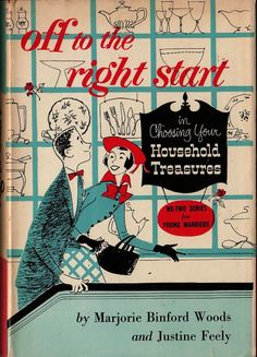 VINTAGE BOOK Off to the Right Start in Choosing Your Household Treasures We-Two Series for Young Marrieds