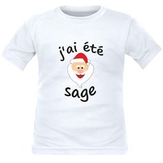 fca9d0157a4f8 T-shirt enfant Noël   J AI ÉTÉ SAGE (plusieurs couleurs)