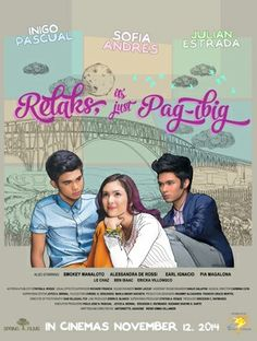 Relaks Its Just Pag Ibig 2014 Hd Movies Movies To Watch