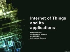 Internet of Things and its applications - #IoT #Applications