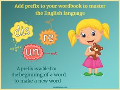 Fix your kids' gap in English language with the knowledge of prefixes and enrich their word stock to improve their English scores. Root Words, Prefixes, Fix You, New Words, English Language, Scores, Fun Activities, Vocabulary, Children