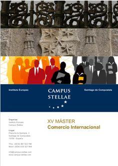 MASTER COMERCIO INTERNACIONAL. Instituto Europeo Campus Stellae. Santiago de Compostela.