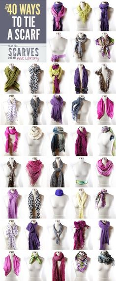 40 Ways to tie scarves...for when the weather gets a little cooler!