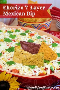 Chorizo 7-Layer Mexican Dip by WickedGoodKitchen.com #texmex #party #dip #recipe
